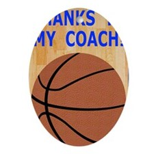 Thank You Basketball Coach Greeting  Oval Ornament