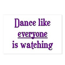 Dance like EVERYONE is watchi Postcards (Package o