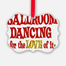 ballroom Ornament