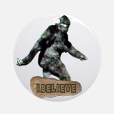 Bigfoot_I_Believe Round Ornament