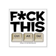 "f-ckthis_lightshirt Square Sticker 3"" x 3"""