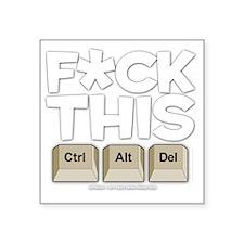 """f-ckthis_darkshirt Square Sticker 3"""" x 3"""""""