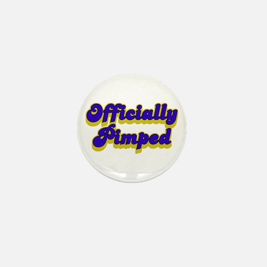 Officially Pimped Mini Button