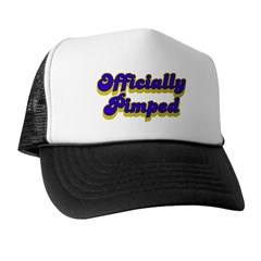 Officially Pimped Trucker Hat