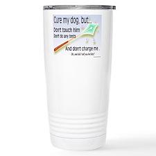 Cure My Dog Travel Mug