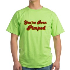 You've Been Pimped T-Shirt