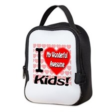 I Love My Wonderful Awesome Kids Neoprene Lunch Ba