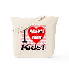 I Love My Wonderful Awesome Kids Tote Bag