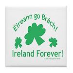 Ireland Forever Tile Coaster