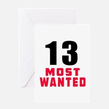13 most wanted Greeting Card