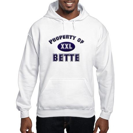 Property of bette Hooded Sweatshirt