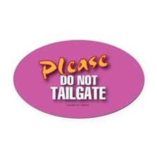 OTG 9 Please do not  Oval Car Magnet