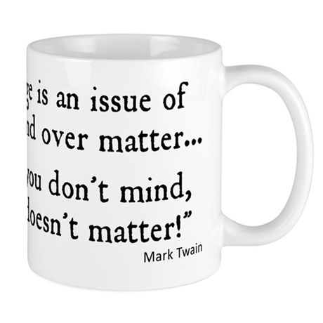 Age Is An Issue Quote Mug