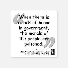 """Hoover Morals Quote Square Sticker 3"""" x 3"""""""