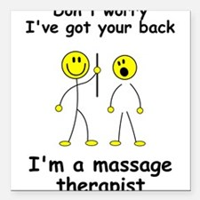 MUST HAVE for massage therapist Square Car Magnet