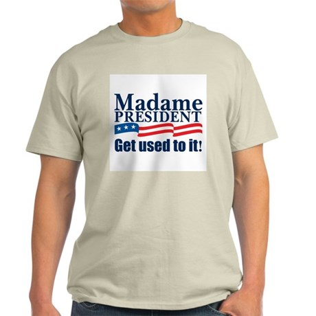 MADAME PRESIDENT Ash Grey T-Shirt