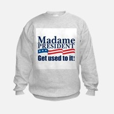 MADAME PRESIDENT Sweatshirt