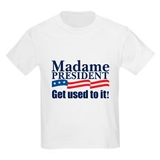 MADAME PRESIDENT Kids T-Shirt