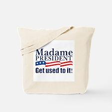 MADAME PRESIDENT Tote Bag