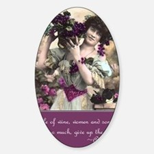 Wine women and song Sticker (Oval)