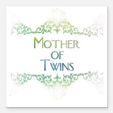 """motheroftwinsdecorated Square Car Magnet 3"""" x 3"""""""