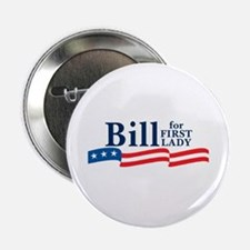 BILL FOR FIRST LADY Button