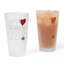 My-Heart-Belongs-to-TS2 copy Drinking Glass