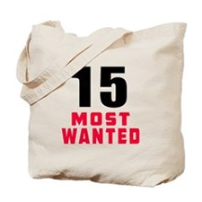 15 most wanted Tote Bag