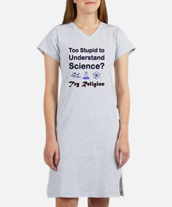 10x10_apparel_TooStupidW Women's Nightshirt