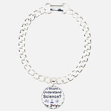 10x10_apparel_TooStupidW Bracelet