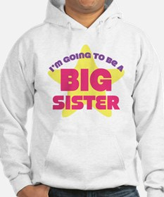 Im Going To Be A Big Sister Hoodie