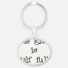theglassishalffull Oval Keychain