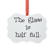 theglassishalffull Ornament