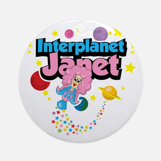 Interplanet-Janet Round Ornament