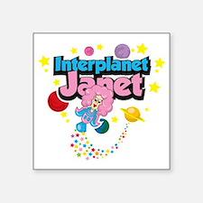 "Interplanet-Janet Square Sticker 3"" x 3"""