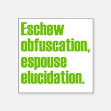 "Eschew-shirt2 Square Sticker 3"" x 3"""