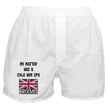 cp brixmis my master was a cold war s Boxer Shorts