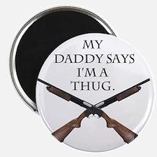 daddythug Magnet