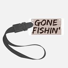 gone fishin_dark Luggage Tag