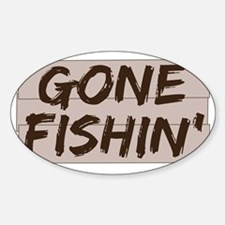 gone fishin_dark Sticker (Oval)