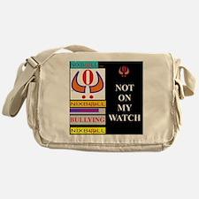 NOT ON MY WATCH 1 Messenger Bag