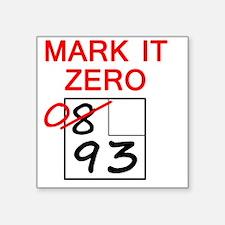 """zero_10x10 Square Sticker 3"""" x 3"""""""