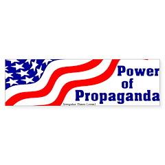 Power of Propaganda Bumper Bumper Sticker