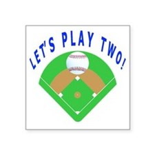 """Lets Play Two Baseball Gift Square Sticker 3"""" x 3"""""""