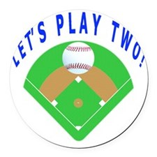 Lets Play Two Baseball Gift Items Round Car Magnet