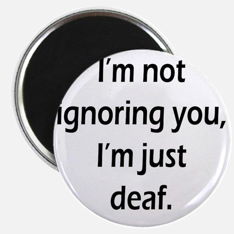 imnotignoringyou-bla Magnet