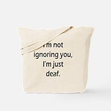 imnotignoringyou-bla Tote Bag