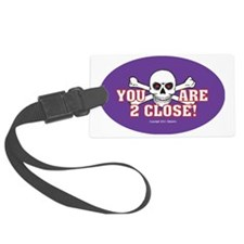 OTG 18 You are too  Luggage Tag