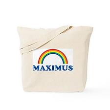 MAXIMUS (rainbow) Tote Bag