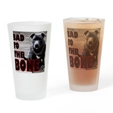 Bad-to-the-bone-version-2.gif Drinking Glass